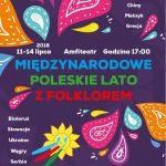 Międzynarodowe Poleskie Lato z Folklorem
