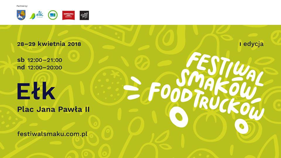 Festiwal Smaków Food Trucków w Ełku