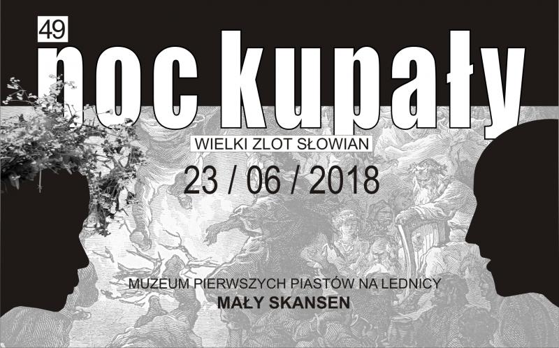 Wielki Zlot Słowian / Noc Kupały
