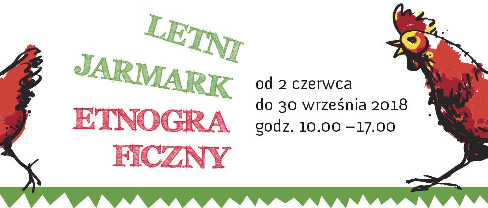 Letni Jarmark Etnograficzny / Dzień Żuław i Powiśla