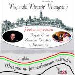 Węgierski Wieczór Muzyczny / Muzyka na Jarmarkowym Szlaku