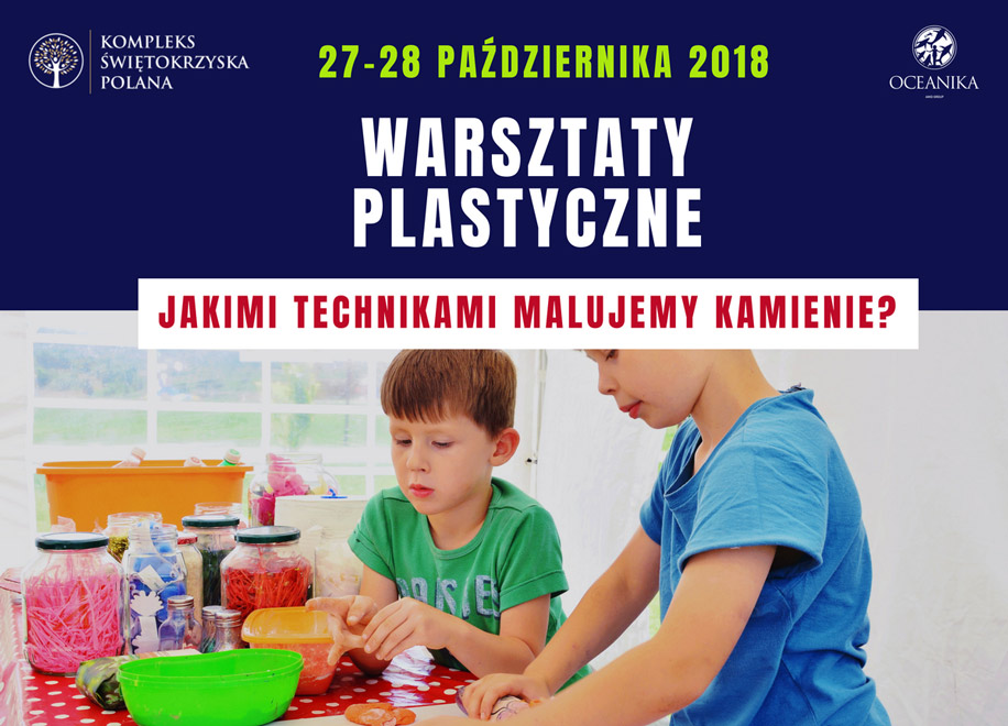 Warsztaty Plastyczne na Świętokrzyskiej Polanie