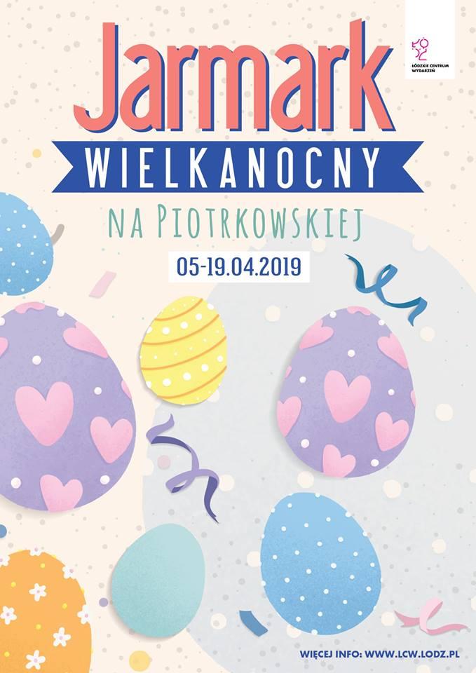 Jarmark Wielkanocny na Piotrkowskiej