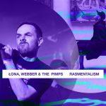 #Na Falach ŁONA/WEBBER & THE PIMPS RASMENTALISM