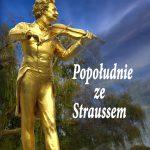 Popołudnie ze Straussem