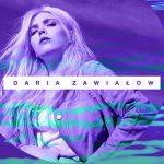 #Na Falach Daria Zawiałow