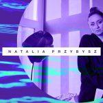 #Na Falach Natalia Przybysz