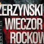 Szerzyński Wieczór Rockowy