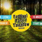 Festival Pasji i Talentów